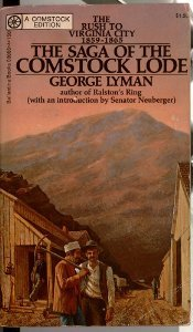 The Saga of the Comstock Lode