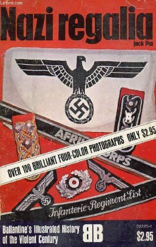 9780345022257: Nazi Regalia (Ballantine's illustrated history of the violent century)