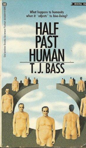 9780345023063: Half Past Human