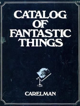Catalog of fantastic things (0345023129) by Jacques Carelman