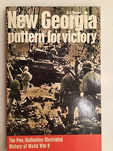 9780345023162: New Georgia: pattern for victory (Ballantine's illustrated history of the violent century. Campaign book)