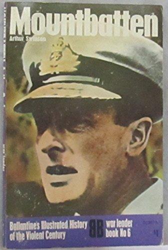 9780345023179: Mountbatten (Ballantine's illustrated history of the violent century. War leader book)