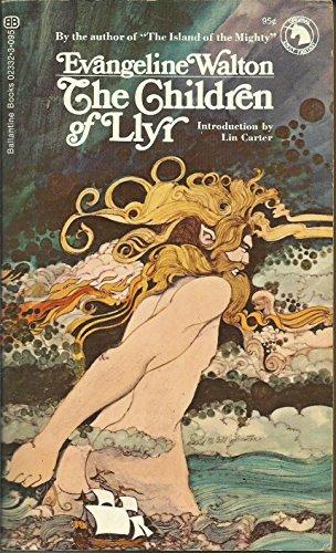 9780345023322: Title: The Children of Llyr Ballantine Adult Fantasy