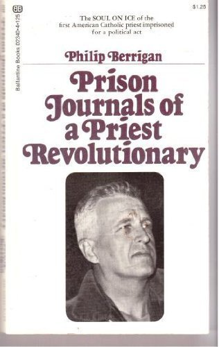 Prison Journals of a Priest Revolutionary