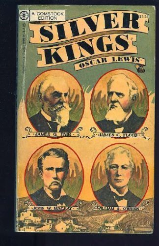 Silver Kings : The Lives and Times: Oscar Lewis