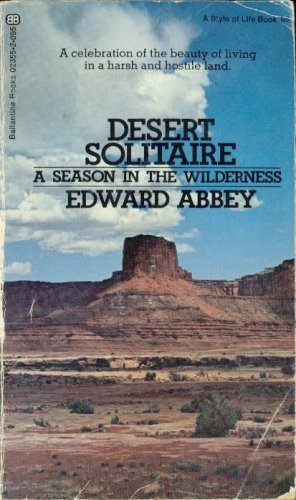 9780345023551: Desert Solitaire : A Season in the Wilderness