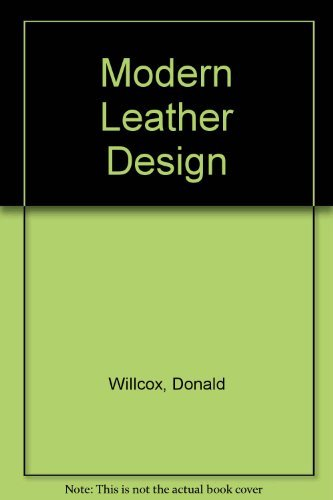 Modern Leather Design: Willcox, Donald