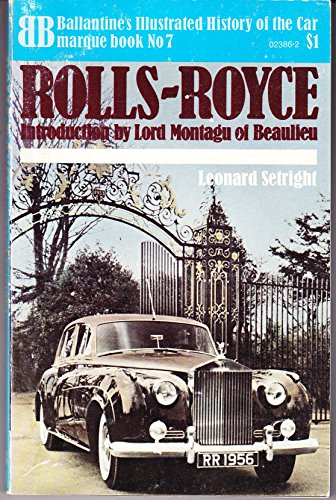 9780345023865: Rolls-Royce (Ballantine's illustrated history of the car: marque book)