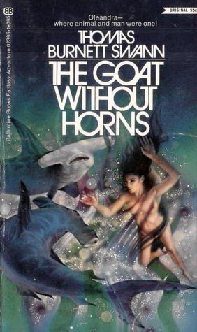 The Goat Without Horns: Thomas Burnett Swann