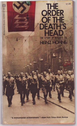 The Order of the Death's Head - The Story of Hitler's SS: Hohne, Heinz