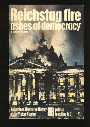 9780345024077: Reichstag Fire: Ashes of Democracy