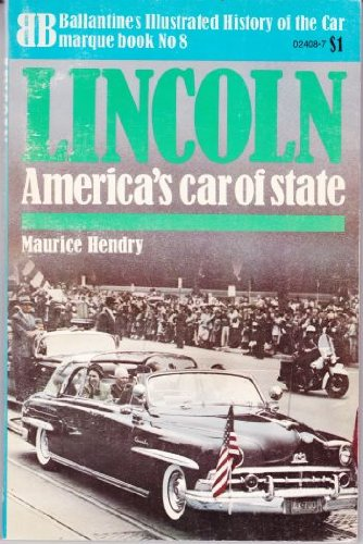 9780345024084: Lincoln (Ballantine's illustrated history of the car: marque book)
