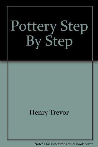 9780345024145: Pottery Step By Step
