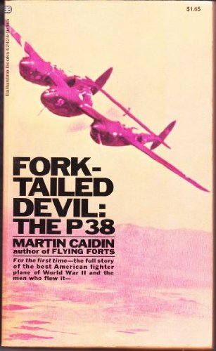 9780345024244: Fork-Tailed Devil: The P38