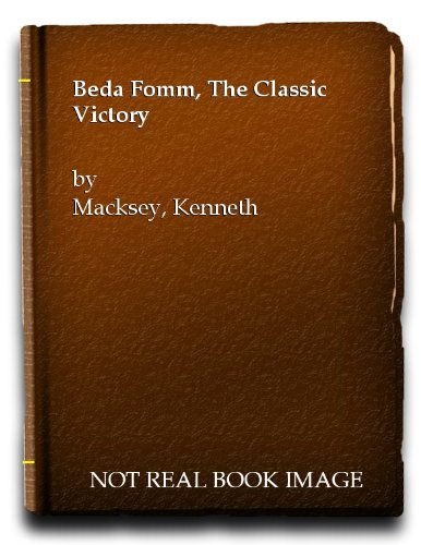 9780345024343: Beda Fomm:  The Classic Victory  (Ballantine's illustrated history of the violent century. Battle book)