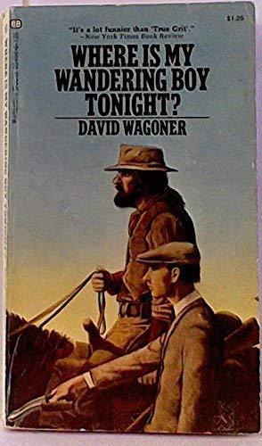 9780345024640: Where is my Wandering Boy Tonight?