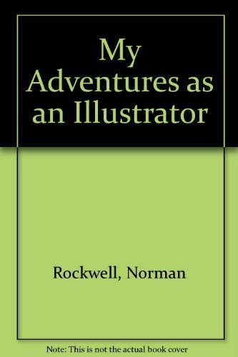 9780345024770: Title: Norman Rockwell My Adventures as an Illustrator