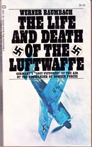9780345025302: The Life and Death of the Luftwaffe