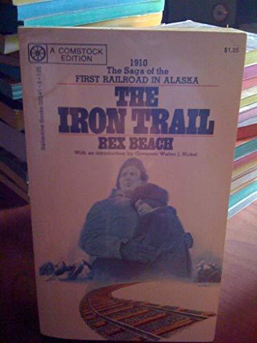 Iron Trail: Rex Beach