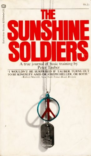 9780345025944: The Sunshine Soldiers
