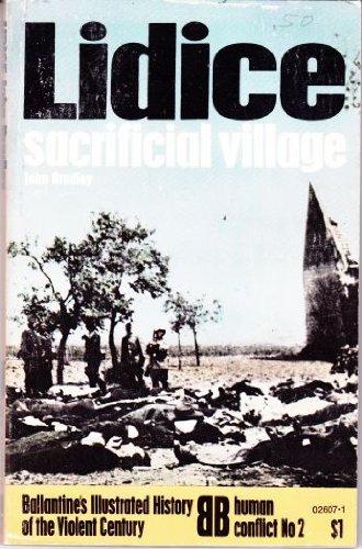 Lidice: sacrificial village (Ballantine's illustrated history of: J. F. N