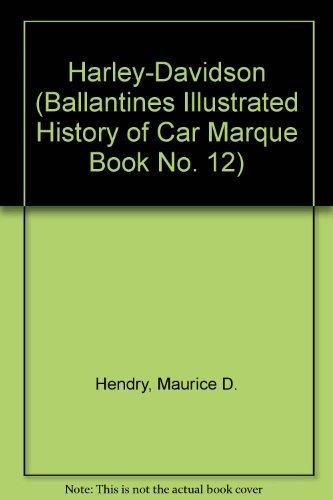 9780345026828: Harley Davidson (Ballantine's illustrated history of the car: marque book no. 12)