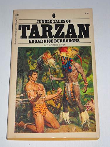 Jungle Tales of Tarzan #6: Burroughs, Edgar Rice