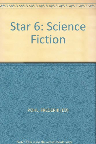 Star Science Fiction Stories 6: Pohl, Frederik (Editor)