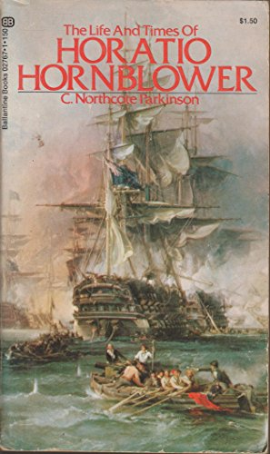 9780345027672: The life and times of Horatio Hornblower