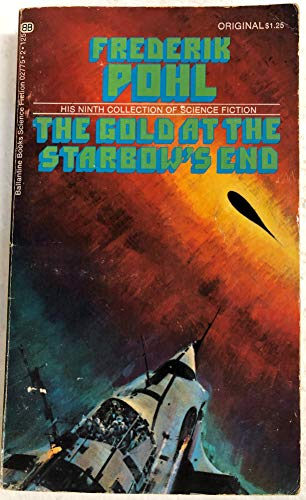 9780345027757: The Gold at the Starbow's End