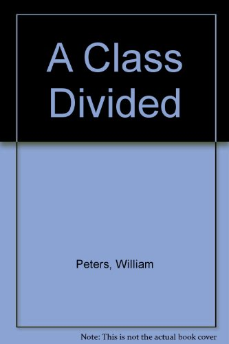 9780345027788: A Class Divided