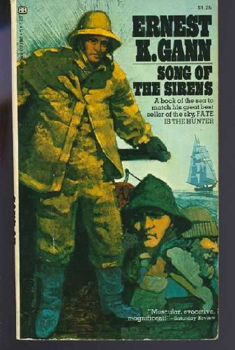 Song Of The Sirens (0345027965) by Ernest K. Gann
