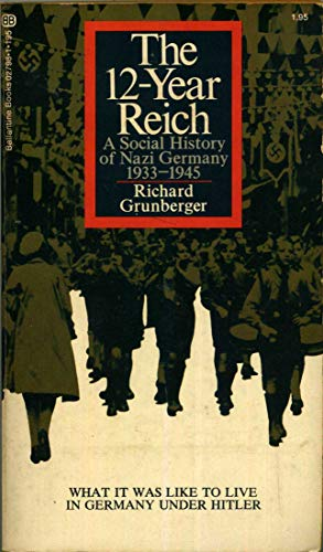 9780345027986: The 12-Year Reich: A Social History of Nazi Germany 1933-1945