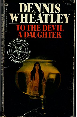 9780345029294: To The Devil - A Daughter