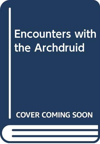 9780345029348: Encounters with the Archdruid
