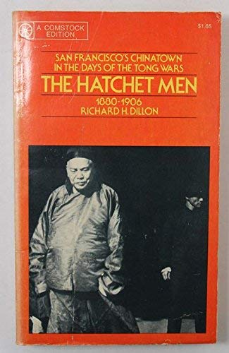 9780345029423: The Hatchet Men: San Francisco's Chinatown in the Days of the Tong Wars