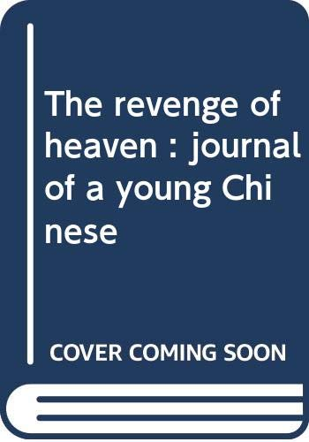 9780345029850: The Revenge of Heaven : Journal of a Young Chinese