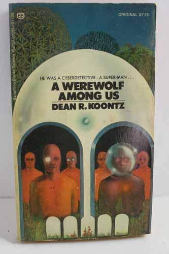 A Werewolf Among Us: Koontz, Dean R.