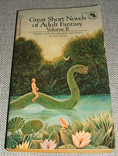 Great Short Novels of Adult Fantasy Volume: Lin Carter