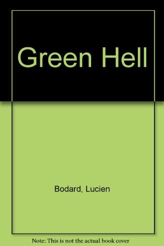 9780345031686: Green Hell