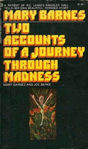 9780345032218: Two Accounts of a Journey Through Madness
