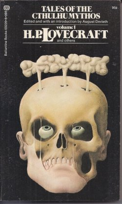 Tales of The Cthulhu Mythos, vol. 1 (1): H. P. Lovecraft, Robert Bloch, J. Ramsay Campbell, Brian ...
