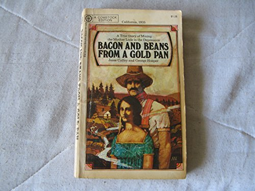 9780345032317: Bacon and Beans From a Gold Pan