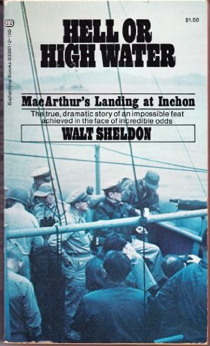 Hell or high water;: MacArthur's landing at: Sheldon, Walter J