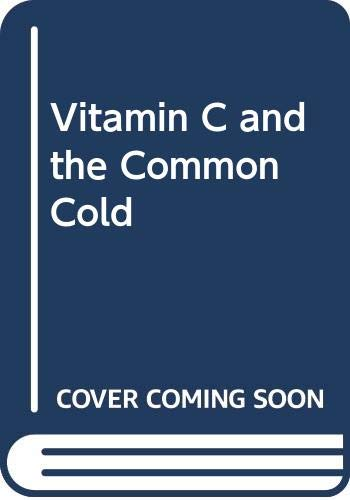 9780345097132: Vitamin C and the Common Cold