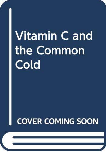 9780345097132: Vitamin C and the Common Cold