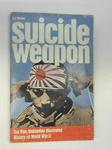 9780345097194: Suicide Weapon (History of 2nd World War)