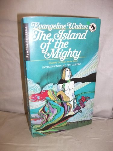 9780345097385: THE ISLAND OF THE MIGHTY: The Fourth Branch of The Mabinogion