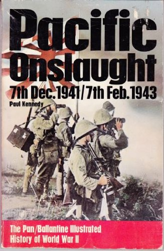9780345097569: Pacific Onslaught (History of 2nd World War)