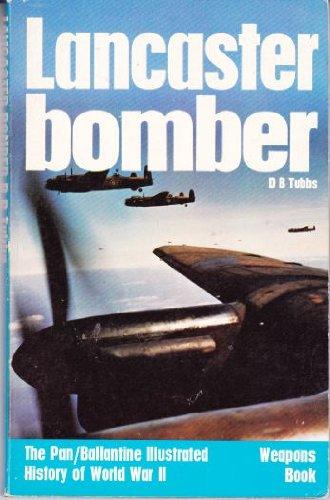 Lancaster Bomber (History of 2nd World War): Tubbs, Douglas B.
